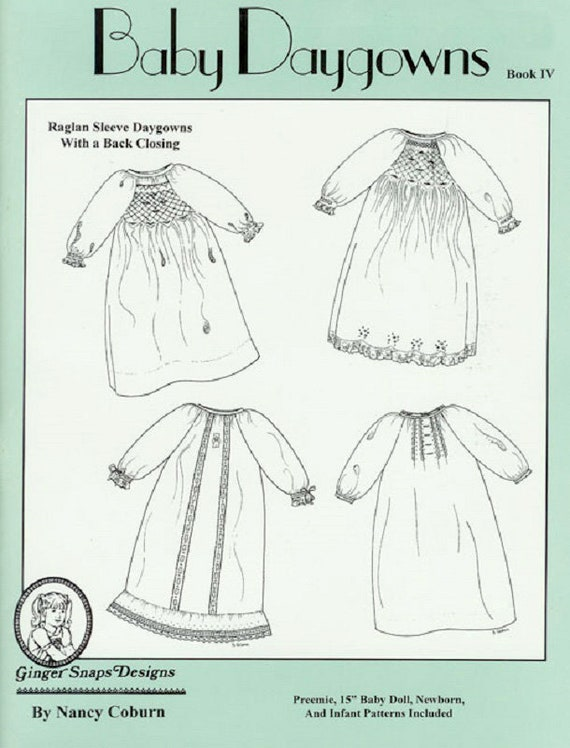 Baby Daygowns / Smocking / Raglan Sleeves / Multiple Variations / Embroidery Designs / Preemie Sizes / Baby Daygown Book 7