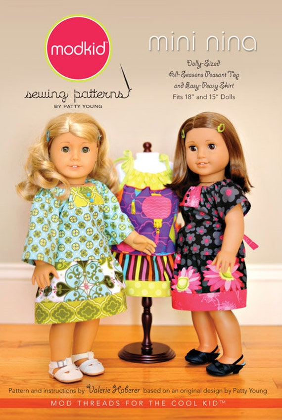 "Mini Nina  /18"" Doll Pattern / Peasant Top / Skirt / Sleeveless Tank / Short Sleeves / Long Sleeves / Easy Peasy Skirt / Modkids"