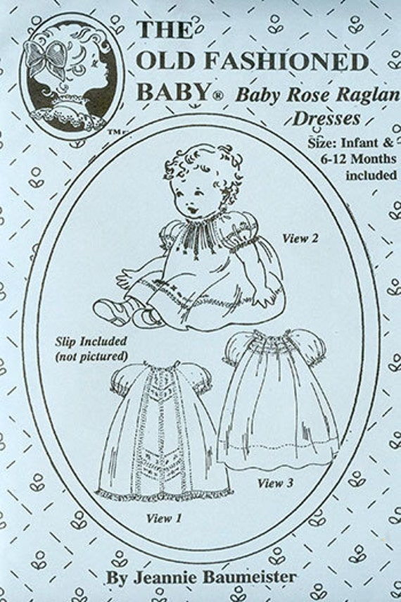 Baby Rose Raglan Dresses Pattern / Baby Dresses / Embroidery Designs / Raglan Sleeves / Jeannie Baumeister / The Old Fashioned Baby / OF22