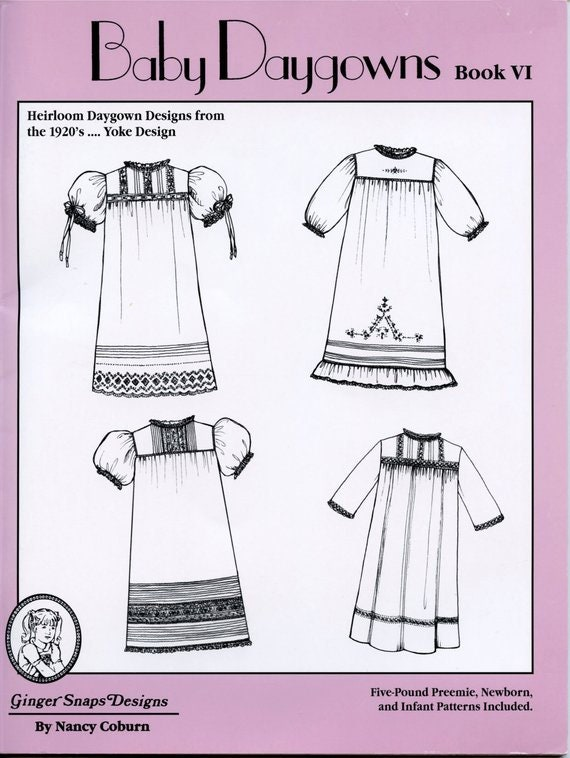 Heirloom Daygown Designs from the 1920's / Preemie / Styles for Boys and Girls /  Detailed Instructions & Illustrations / Book VI