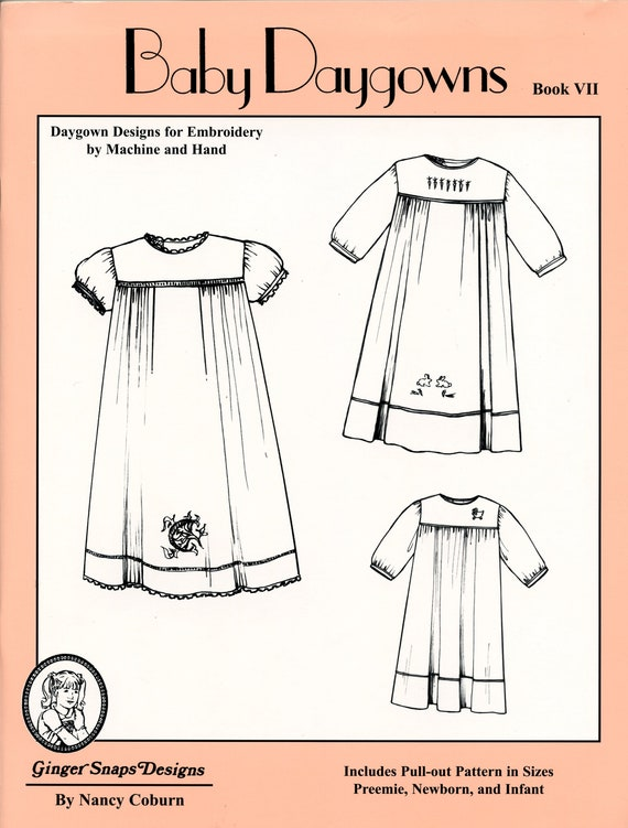 Baby Daygowns / Embroidered Daygowns / Designed for Machine Embroidery / Multiple Variations / Embroidery Designs / Baby Daygown Book 7