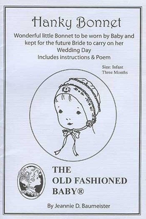 Hanky Bonnet Pattern / Bride's Handkerchief Bonnet / Instructions and Poem / Wedding Bonnet / Jeannie Baumeister / Old Fashioned Baby  31