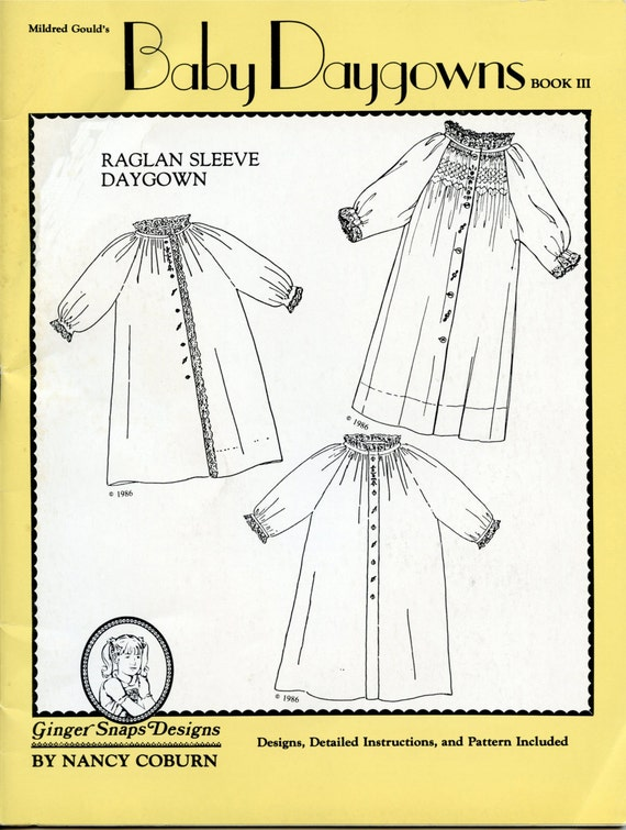 Baby Daygowns / Raglan Sleeve Daygowns / Front Button Closings /  Detailed Instructions & Illustrations / Smocked Variation /-Book III