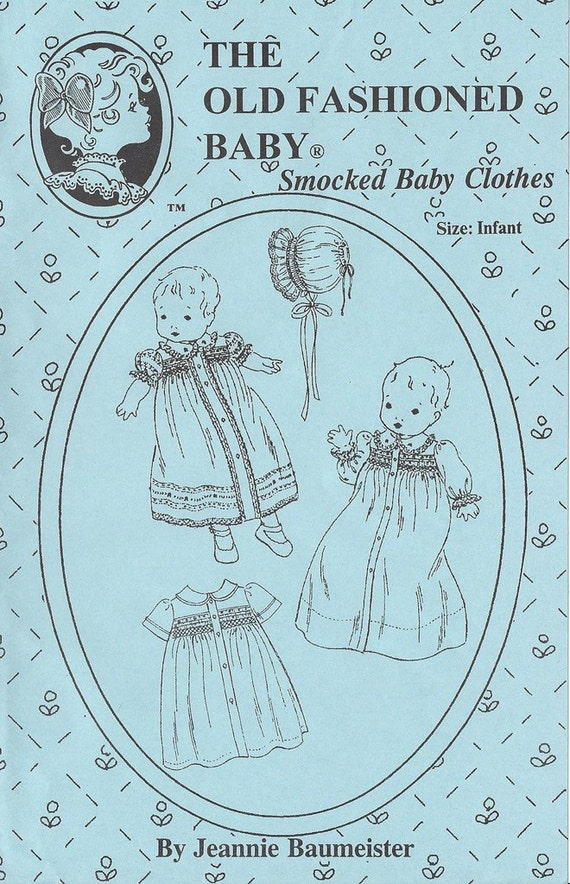 Baby Clothes / Smocked Baby Clothes / Smocked Dress / Smocked Bonnet / Layette / Jeannie Baumeister / The Old Fashioned Baby / 12