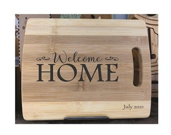Cutting Board - Welcome Home - Laser Engraved, Chopping Board, Personalized, Custom Gift, Ships Free to Mainland USA