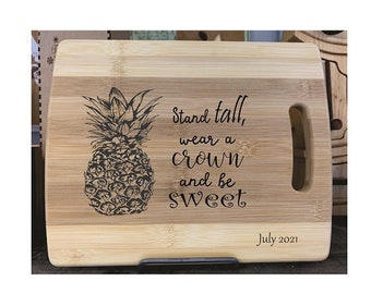 Cutting Board - Stand Tall Pineapple - Laser Engraved, Chopping Board, Personalized, Custom Gift, Ships Free to Mainland USA