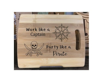 Cutting Board - Party Like A Pirate - Laser Engraved, Custom Gift, Ships Free to Mainland USA