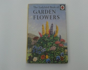 Vintage Ladybird Book of GARDEN FLOWERS 1960 First Edition