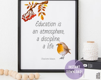 "Charlotte Mason ""Education is..."" Quote with Bird Print (PDF VERSION)"