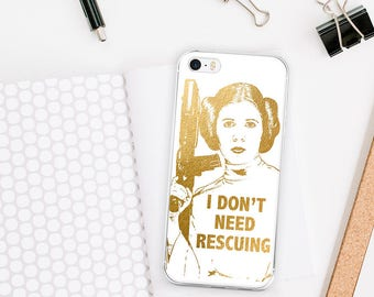 Princess Leia Quote Phone Case, Star Wars iPhone 7 8 X Case, Faux Gold Foil I Don't Need Rescuing, Inspirational iPhone 6s case 6 plus Cover