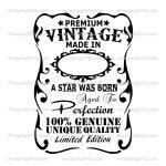 Aged to Perfection svg Birthday svg Vintage Birthday svg Aged to Perfection label svg A Star was born svg Limited Edition Birthday svg