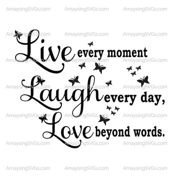 Live Laugh Love Svg Pallet Sign Svg Live Every Moment Svg Etsy