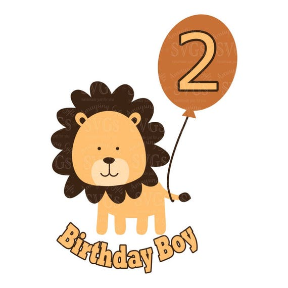 Birthday Boy Lion Svg Birthday Svg Boy Svg Birthday Numbers Etsy