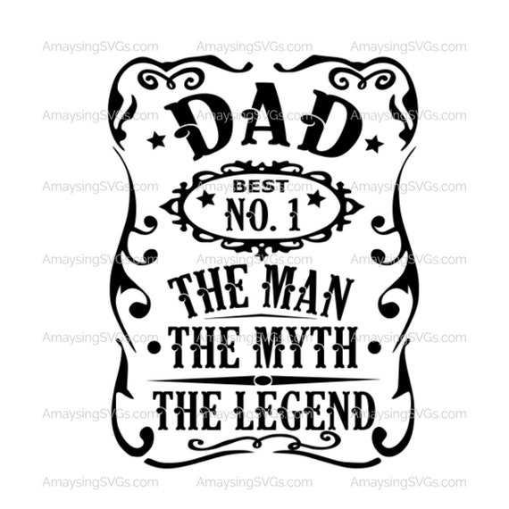 Dad The Man The Myth The Legend Svg Dad Tshirt Svg Fathers Day Etsy