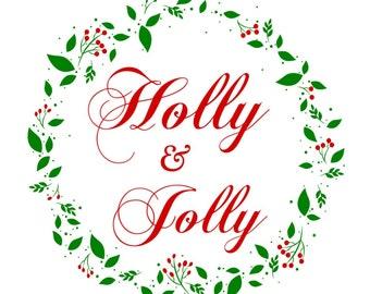 SVG - Holly and Jolly - Wreath - Holly Wreath - Christmas - Wreath - Green Wreath - Christmas Greenery - Jolly - Christmas Card Design