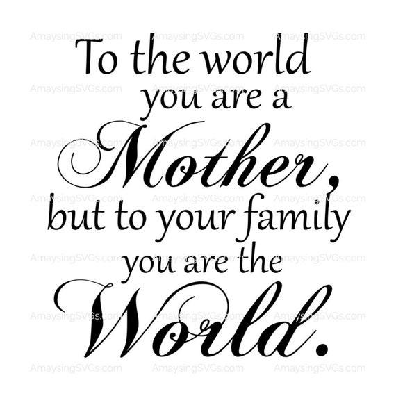 Free Svg Mother To The World Svg Mother S Day Svg Mom Svg Etsy SVG, PNG, EPS DXF File