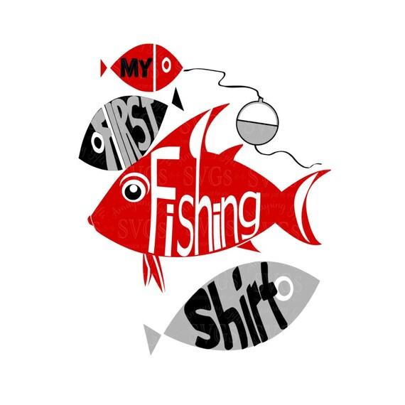 Download Svg My First Fishing Shirt Dxf Fishing Tshirt First Etsy