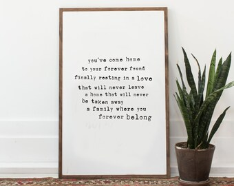 You've come home - wood sign