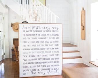 Crazy Ones *The Original - 3' x 4' Wood Sign