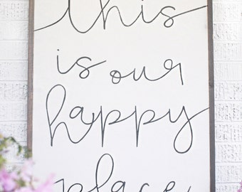 This Is Our Happy Place 3x4*The Original* - Wood Sign