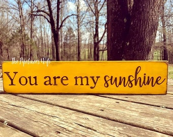 You Are My Sunshine Skinny Sign