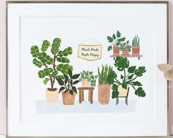 Plants Make People Happy - Houseplant Art Print - home decor wall artwork office plant lady boho fiddle leaf snake monstera dorm room