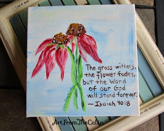 Pink Coneflower Painting, Flower Painting, 6 x 6 Inch Canvas Painting, Original Art, Pink and Blue, Christian Art, Isaiah 40:8