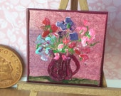 Sweet peas Miniature Dolls House 1:24 or 1 12th scale flower vase Original Art Painting Dollhouse