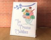 Ice Creams Sundaes  Miniature sandwich board Dolls House Billboard sign OOAK Original Miniature Art