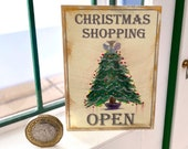 Dollhouse Christmas Shop, Open Sign Vintage Style, Painting, 1:12th scale miniature  art