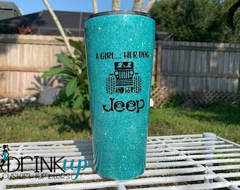 A Girl Her Jeep and Her Dog Custom Glitter Tumbler // Jeep Life // Jeep Driver // Jeep Wrangler // Dog Mom // Living the Jeep Life // Dogs