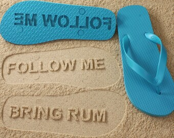 9d10ae2bba28 Custom Follow Me Bring Rum Flip Flops - Personalized Booze Sand Imprint  Sandals  Click or Scroll through pics for size chart