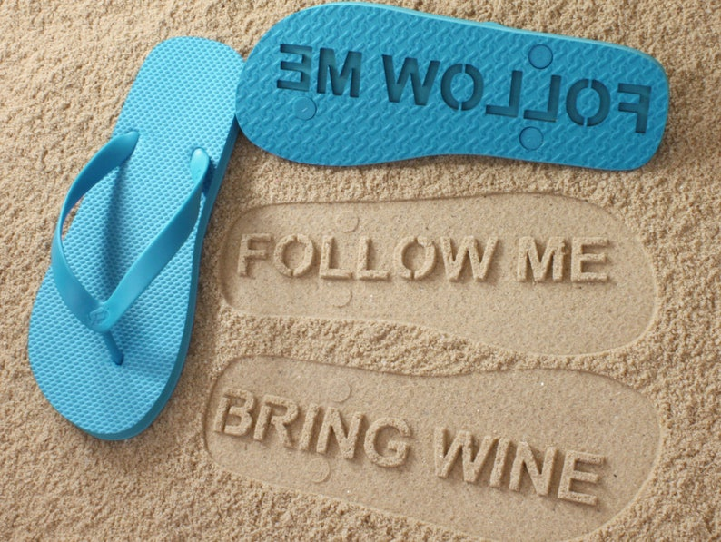 35bf825becbd53 Follow Me BRING WINE Flip Flops Personalized Custom Sandals