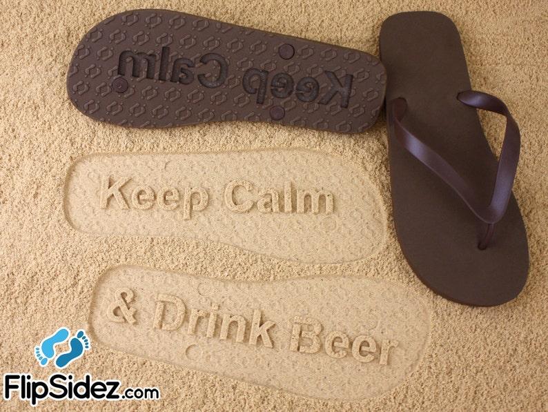 5e2187918 Custom Sand Imprint Flip Flops Keep Calm Drink Beer check