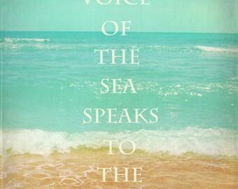 Beach Photograph, The Voice Of The Sea Speaks To The Soul Quote, Ocean Art, Beach House Decor, Beach Photograhy, Beach Quote, Waves, Sand