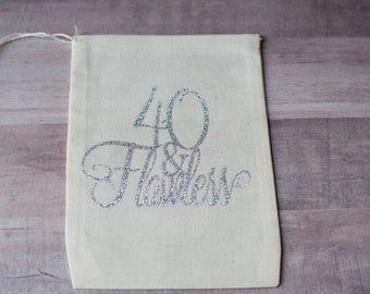 Set of 10 Silver Glitter 40 & Flawless Muslin Drawstring Bag Gift Bag | Favor Bag | Birthday | 40th |