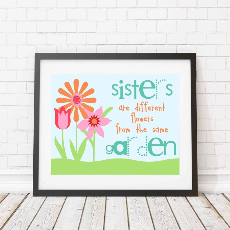 Sisters Print  Inspirational quote  sister quote  bright  image 0