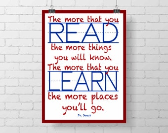 Dr. Seuss print - The more that you read print  - Children Playroom - classroom print - wall decor - inspirational print - reading - learn