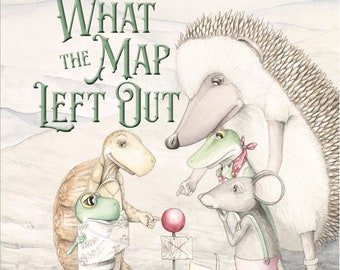 What the Map Left Out, Picture Book Written and Illustrated by Katie Crawford Allen