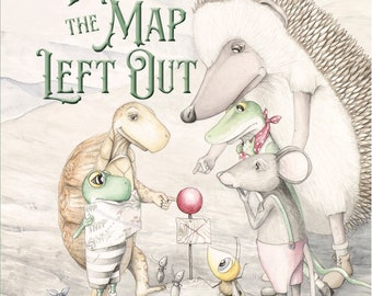 """Limited Numbered, Signed Edition of """"What the Map Left Out"""" by Author/Illustrator Katie Crawford Allen"""
