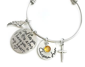 God Has You In His Arms I Have You In My Heart Pewter Loss Memorial Miscarriage Bangle Bracelet- Hand Stamped Jewelry - Personalized Jewelry