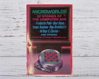 Microworlds Science Fiction Stories of the Computer Age