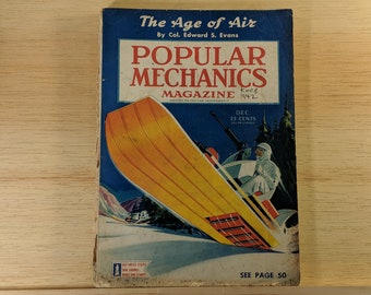 Popular Mechanics December 1942 - The Age of Air by Col. Edward S. Evans - Great Condition - Fascinating Articles and Many Vintage Ads - WW2