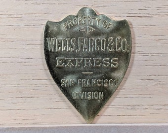 Wells, Fargo & Co. Express San Francisco Division  Strong Box Badge Restrike - Jewelry Projects, Pins, Necklaces, Woodworking Accents