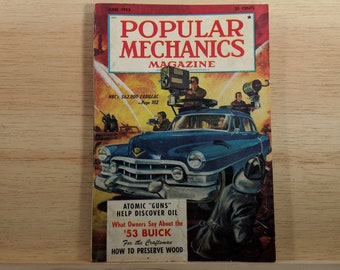 Popular Mechanics June 1953 - NBC's 62K Cadillac, 1953 Buick, Atomic Oil Guns - Great Condition - Fascinating Articles and Many Vintage Ads
