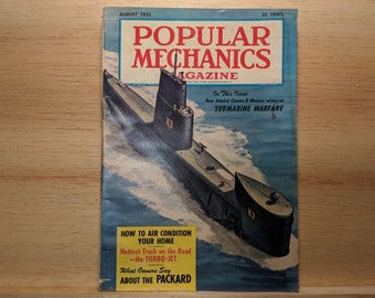 Popular Mechanics August 1953- Submarine Warfare, 1953 Packard, Turbo-Jet Truck - Great Condition Fascinating Articles and Many Vintage Ads