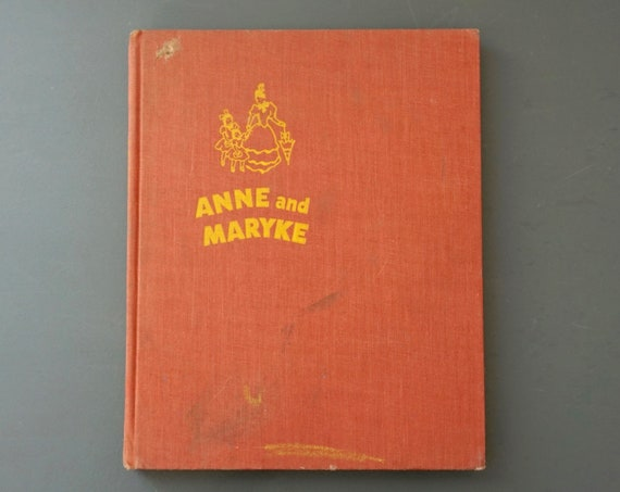 Vintage Children's Book Anne and Maryke Holidays in Holland by Alice Fabres First Edition Copyright 1947 Blue Illustrations by Oscar Fabres