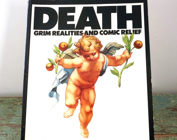 Death: Grim Realities and Comic Relief - Another Harlin Quist Book by Christopher Clemens and Mark Smith