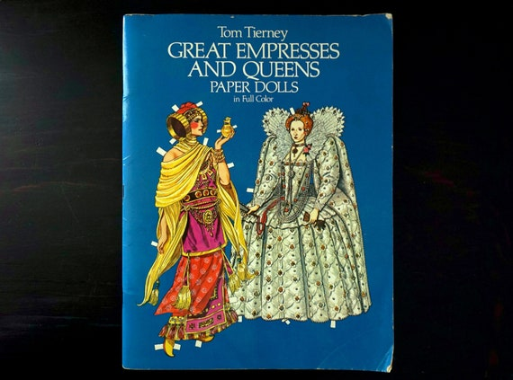 Vintage Paper Doll Book Great Empresses & Queens Tom Tierney 16 Paper Dolls Historical Costumes Nefertiti Liliuokalani Queen Elizabeth
