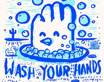 Wash Your Hands - Silk Screened Poster